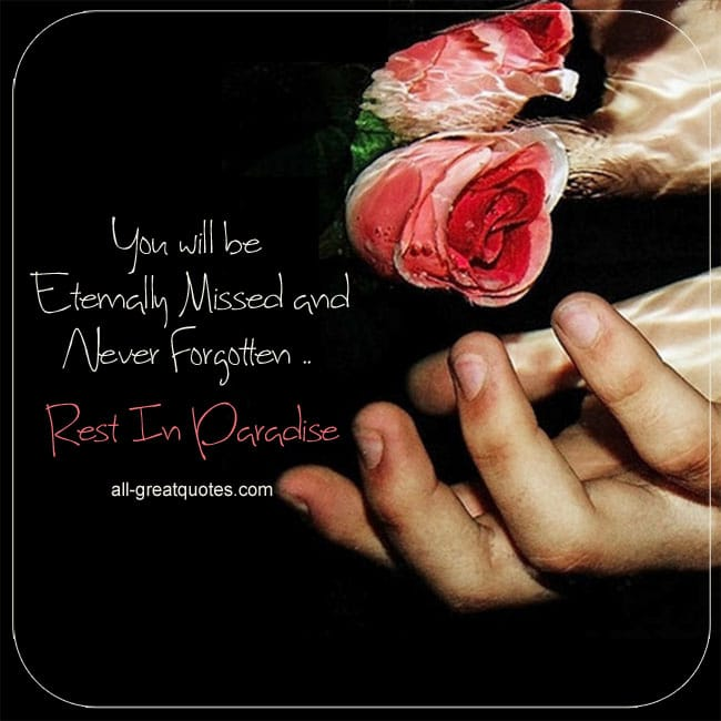 Grief loss card reads - You will be Missed and never forgotten. Rest In Paradise. Image - Red rose in water with hand.
