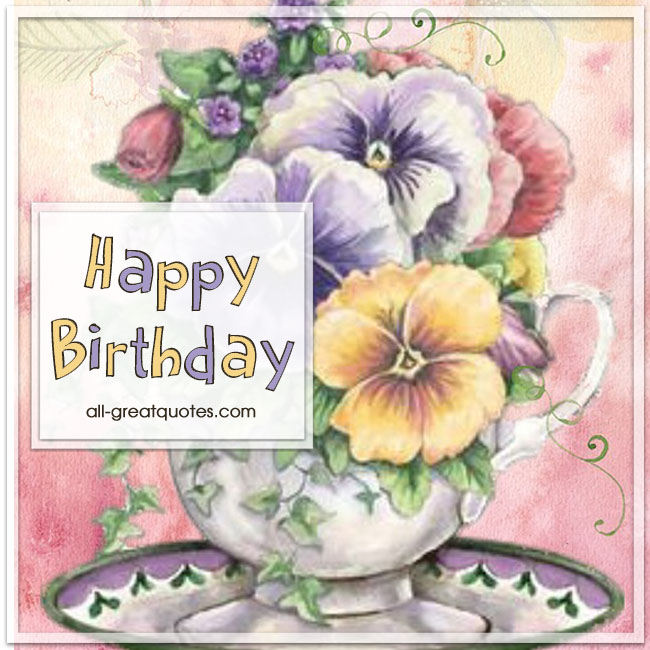 Happy Birthday | Free birthday cards to share | all-greatquotes.com