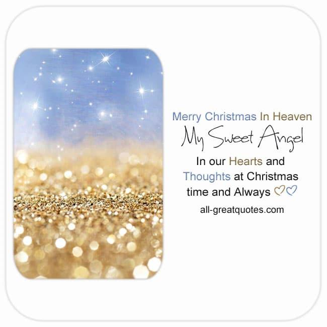 Merry christmas in heaven my sweet angel. Christmas in heaven card.