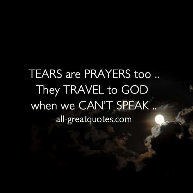 Tears are PRAYERS too | Grief Loss Quotes Cards