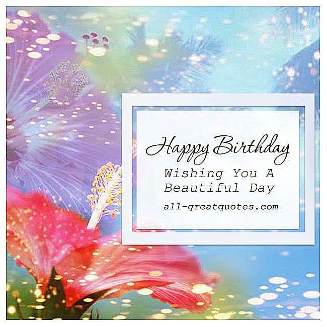Happy-Birthday-Wishing-you-a-beautiful-day-Free-Birthday-Cards