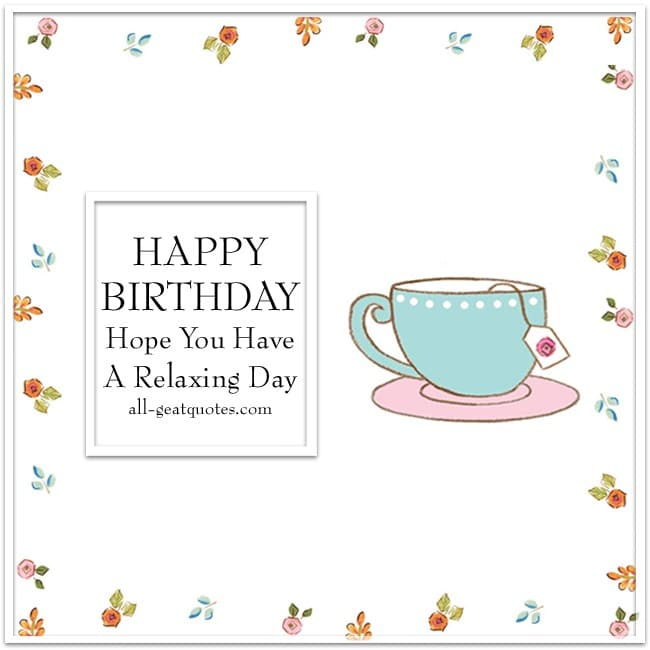 hope_you_have_a_relaxing_day_free_birthday_cards