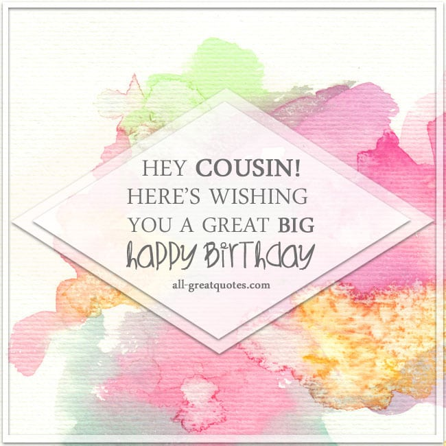 hey_cousin_heres_wishing_you_a_great_big_happy_birthday