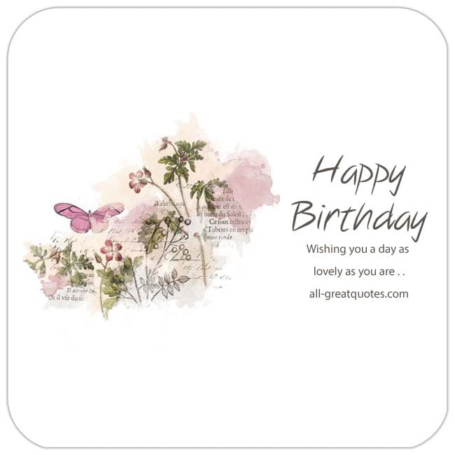happy-birthday-wishing-you-a-day-as-lovely-as-you-are-free-birthday-cards