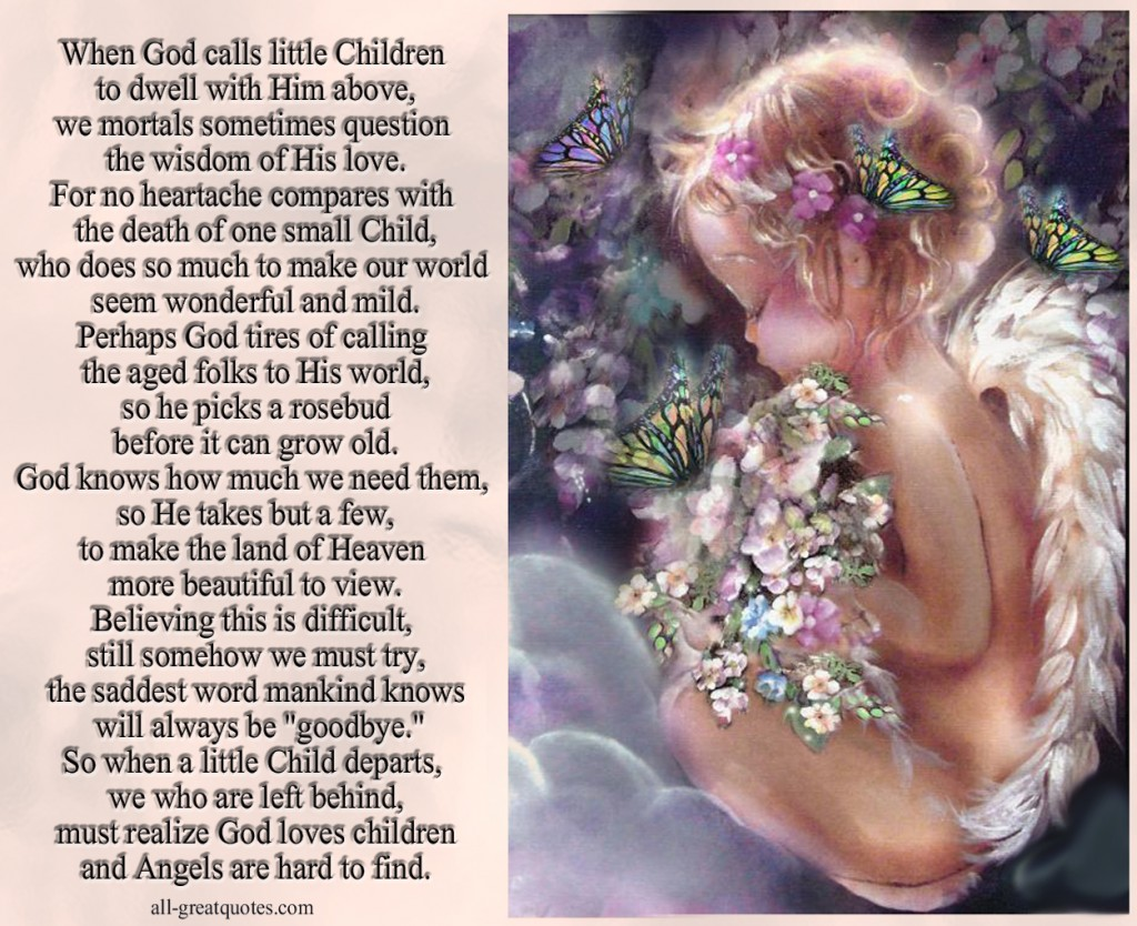 child departs we who are left behind  must realize God loves childrenSympathy Quotes For Loss Of A Child