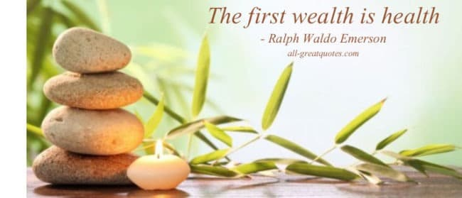 The first wealth is health Ralph Waldo Emerson All-GreatQuotes