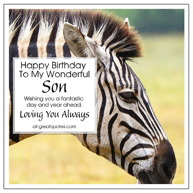 Happy Birthday To My Wonderful Son I Love You - Happy Birthday Son - Birthday Wishes For Son.