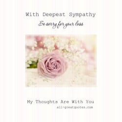 With-Deepest-Sympathy-So-sorry-for-your-loss