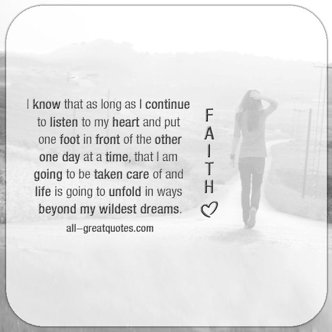 I know that as long as I continue to listen to my heart - Life Quotes
