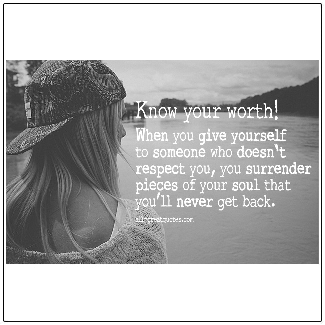 Know Your Worth Quotes Self Worth