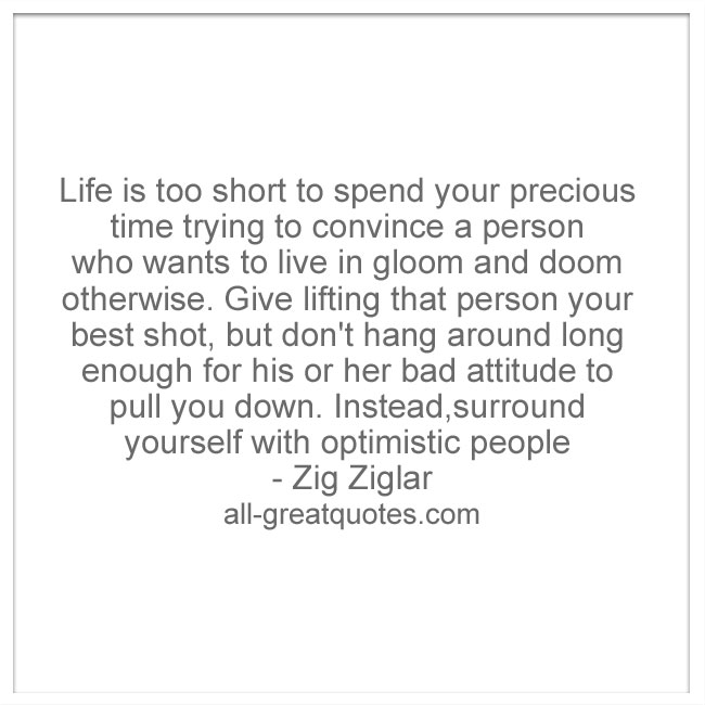 Life-is-too-short-to-spend-your-precious-time-trying-to-convince-a-person