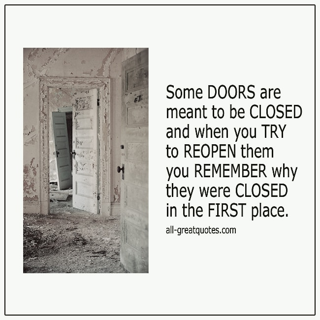 Some Doors Are Meant To Be Closed Lessons Quotes