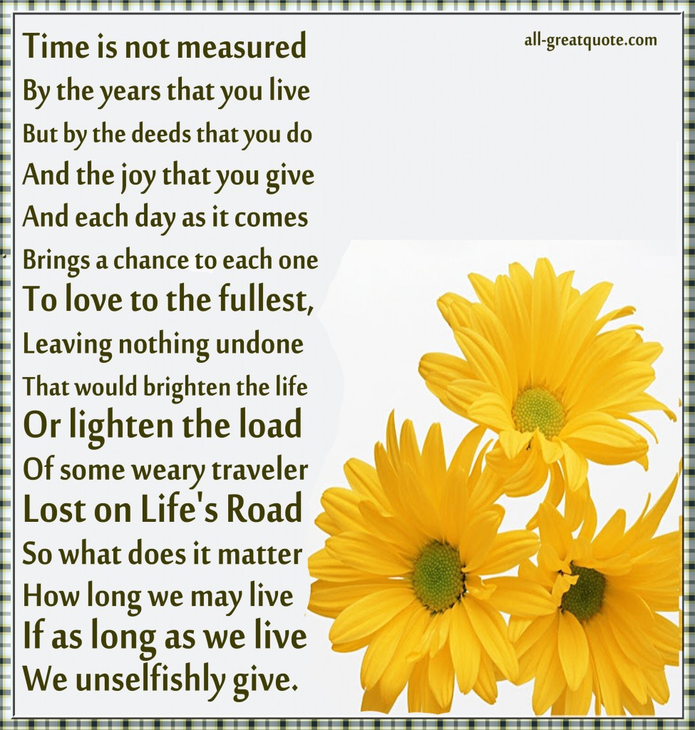 Life Is Not Measured Quote Time Is Not Measuredthe Years That You Live  Facebook