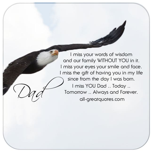 DAD-i-miss-your-words-of-wisdom-and-our-family-WITHOUT-YOU-in-it