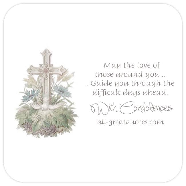 With-Condolences-May-the-love-of-those-around-you-guide-you-through-the-difficult-days-ahead