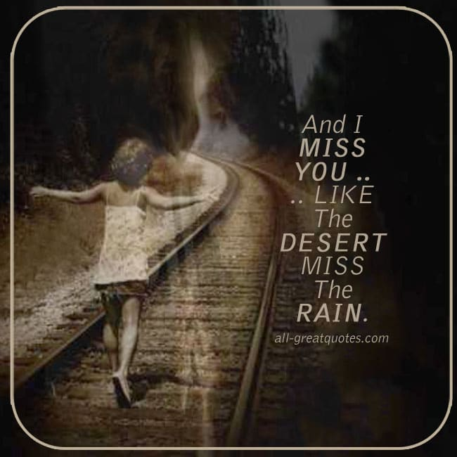 and-i-miss-you-like-the-desert-miss-the-rain-grief-loss-cards