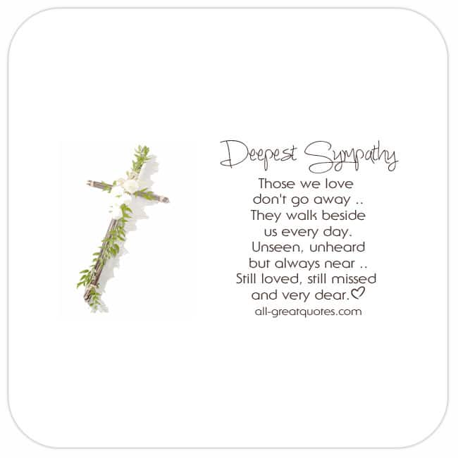 deepest-sympathy-those-we-love-dont-go-away-share-condolence-cards