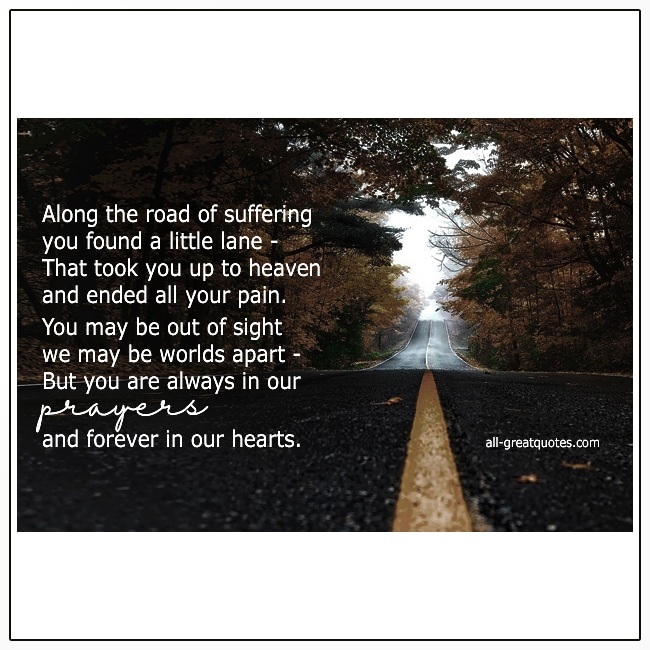 Along The Road Of Suffering Grief Loss Verse Card