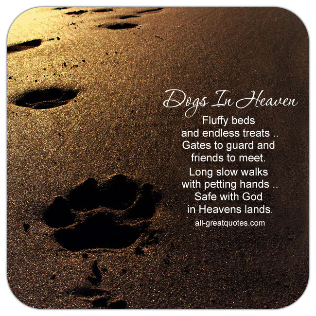Dogs In Heaven - Fluffy beds and endless treats. Dog Loss Poem Card
