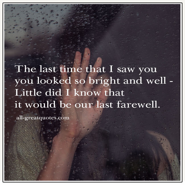 It Would Be Our Last Farewell Grief Verse