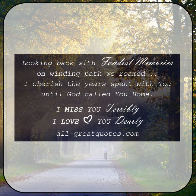 In Loving Memory Poem Card. Verse - Looking back with fondest memories, on winding path we roamed. Nature background