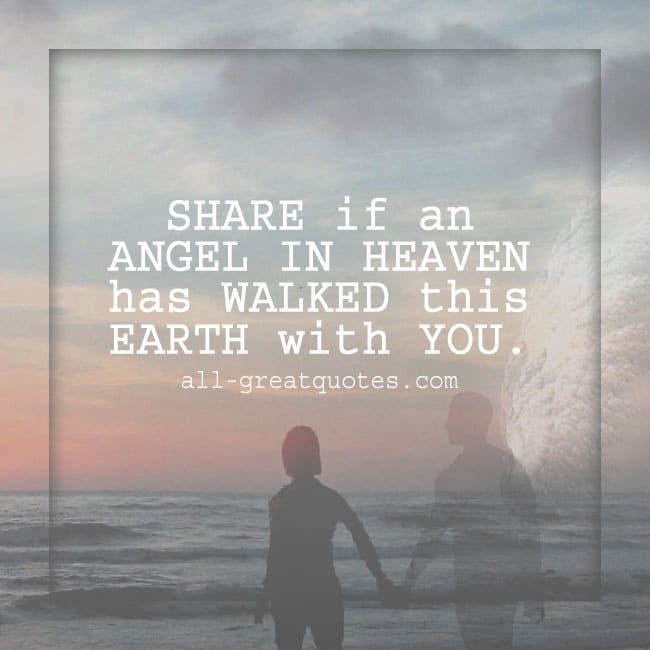 SHARE if an ANGEL IN HEAVEN has WALKED this EARTH with YOU | Angel Card