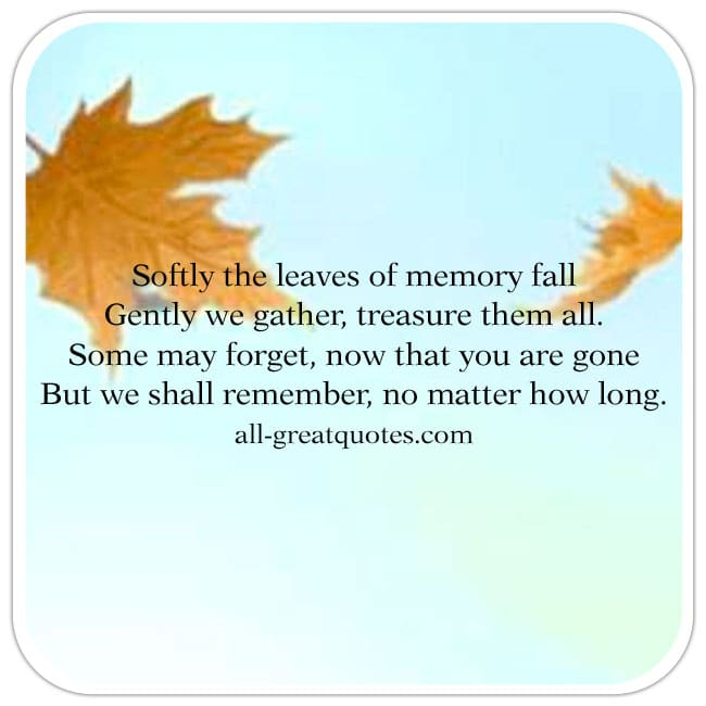 Sympathy Card Poems Softly The Leaves Of Memory Fall Gently We Gather Treasure Them All