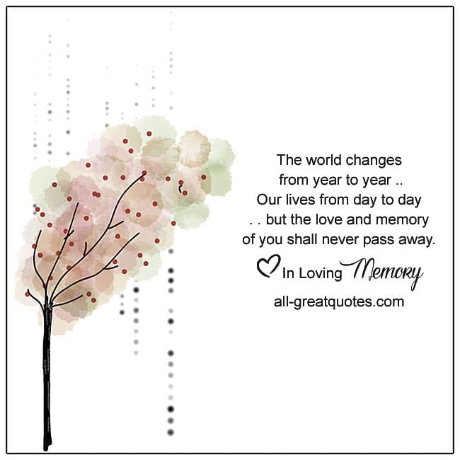 The world changes from year to yearour lives from day to day
