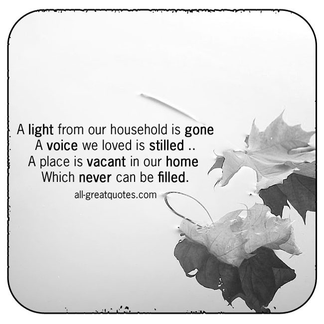 a-light-from-our-household-is-gone-a-voice-we-loved-is-stilled