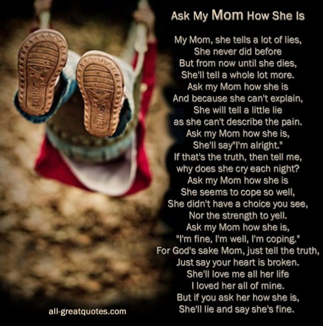 Ask my Mom how She is - Poem