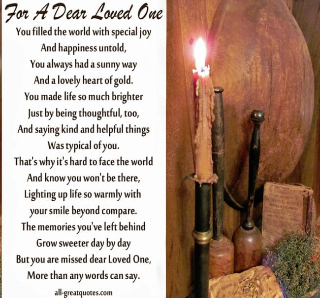 For A Dear Loved One - You filled the world with special joy and happiness untold