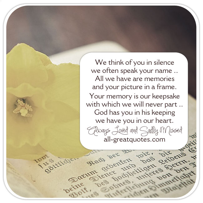 we-think-of-you-in-silence-we-often-speak-your-name-grief-poem-cards