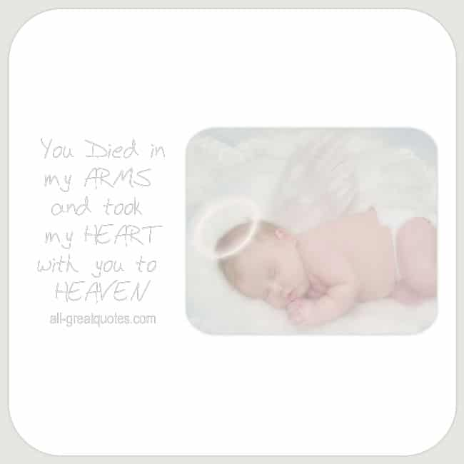 you-died-in-my-arms-and-took-my-heart-with-you-to-heaven-grief-loss-quote-cards