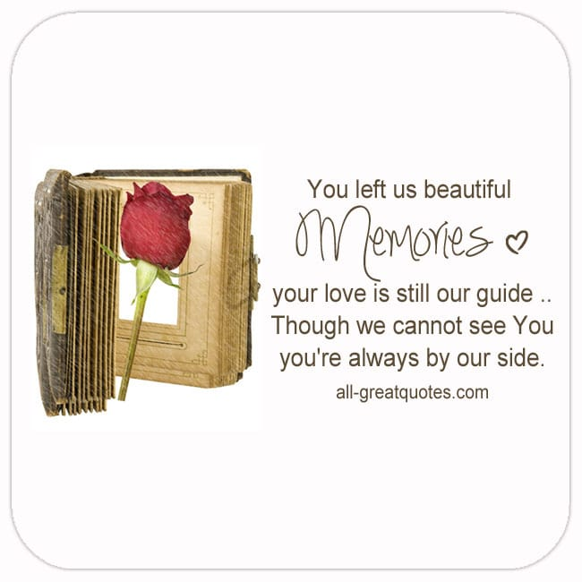 you-left-us-beautiful-memories-your-love-is-still-our-guide-grief-verse-card