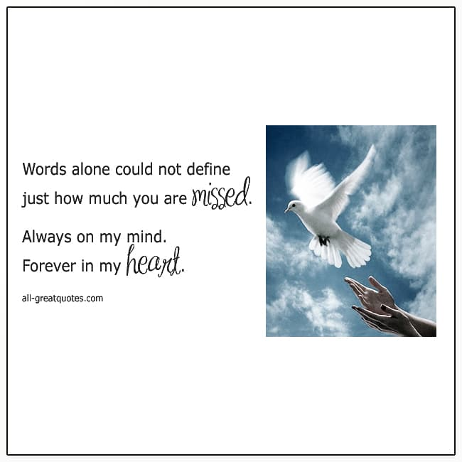 Always On My Mind Forever In My Heart Quote Grief