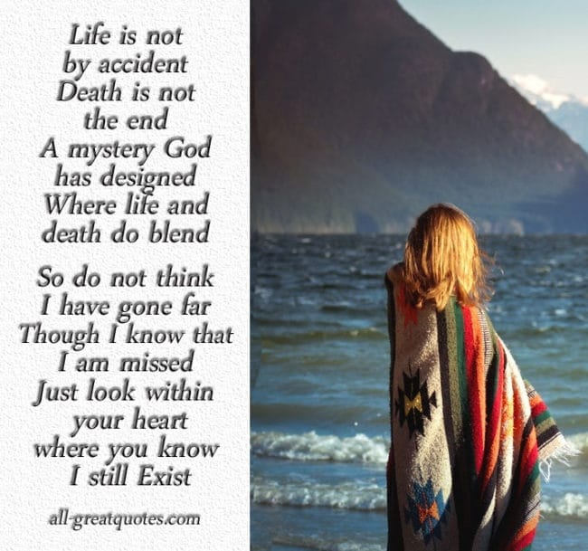 Life is not an accident Death is not the end