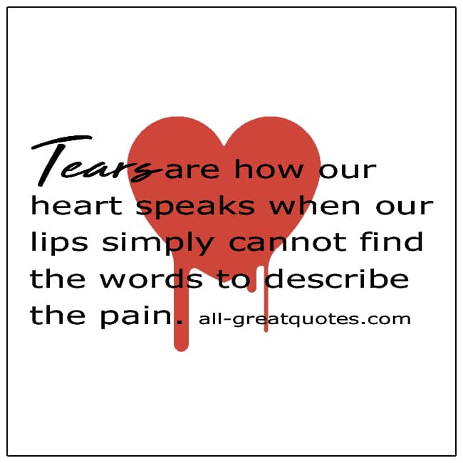 Tears-Are-How-Our-Heart-Speaks-Grief-Quotes