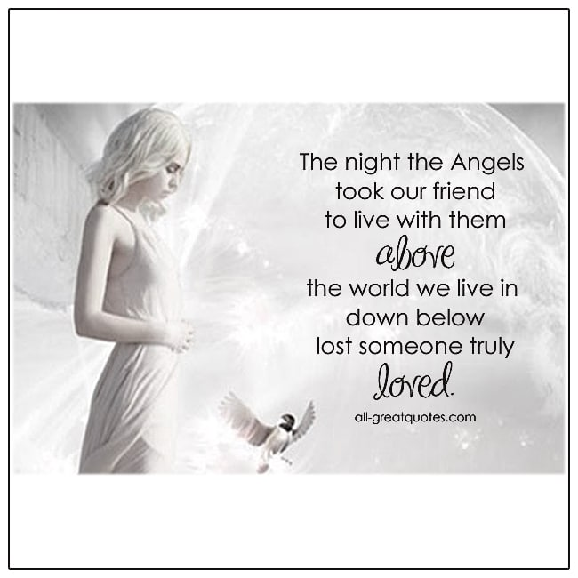 The night the Angels took our friend, to live with them above. Grief Poem Cards