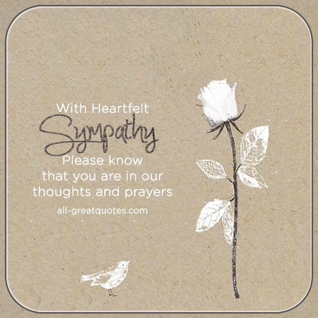 Please know that you are in our thoughts and prayers sympathy card