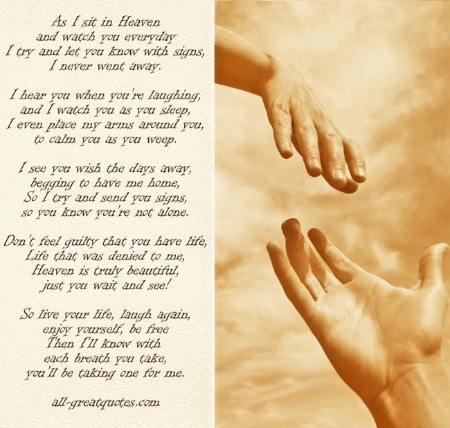 As I sit in heaven and watch you everyday - poem card - all-greatquotes.com