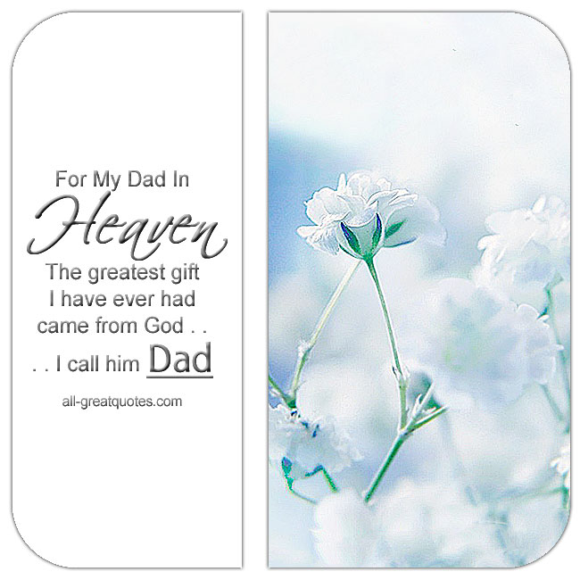 father the greatest gift of god The greatest gift i ever had came from god i call him dad  women and their fathers, 1992 the father is always a republican toward his son, and his.