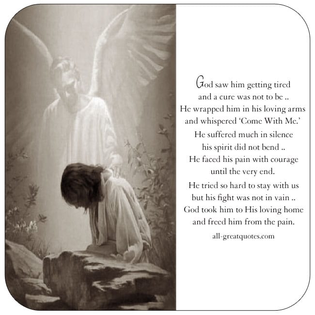 God Saw Him Getting Tired And A Cure Was Not To Be. Grief Loss Card For Facebook