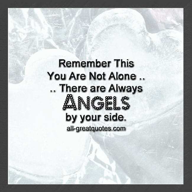 Remember This - You Are Not Alone