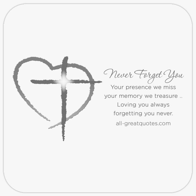 Condolences Sympathy Card Messages. Never Forget You