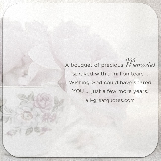 A Bouquet Of Precious Memories Grief Poem Card