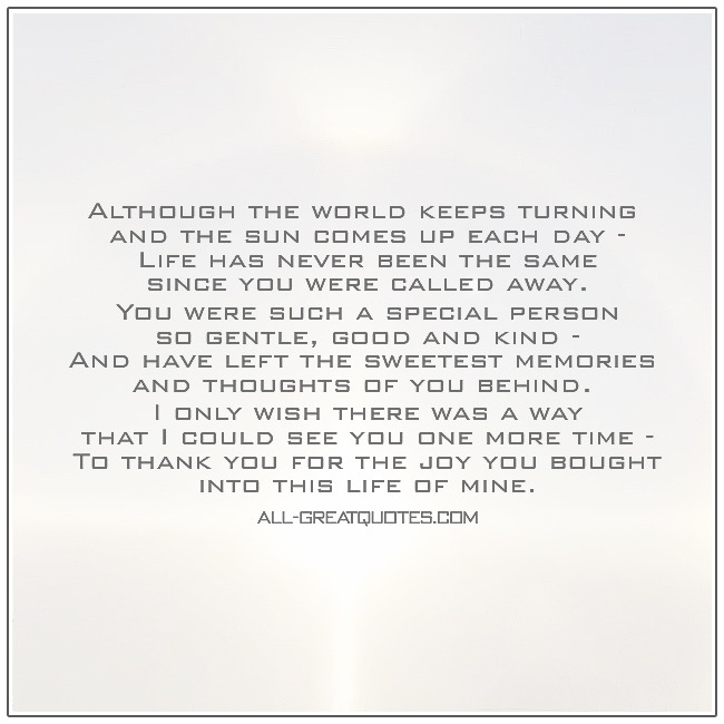 Although The World Keeps Turning And The Sun Comes Up Each Day Grief Poems