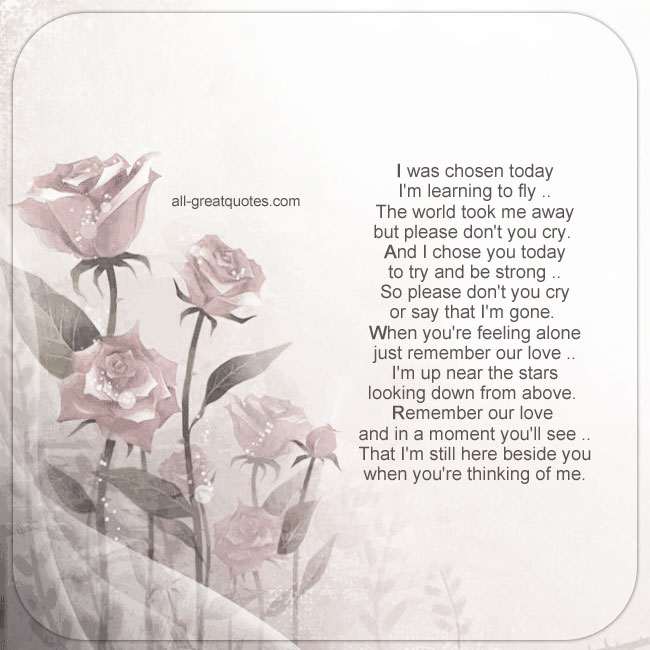 Sympathy Card With Poem I was chosen today Im learning to fly the world took me away but please dont you cry