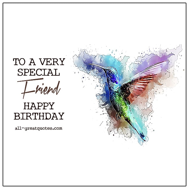 To A Very Special Friend Happy Birthday Cards