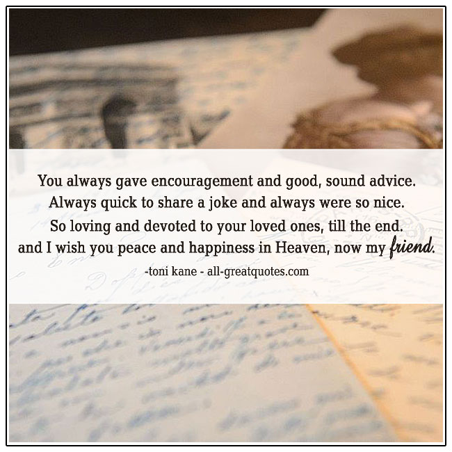 You Always Gave Encouragement And Good Sound Advice Poem Grief Poems