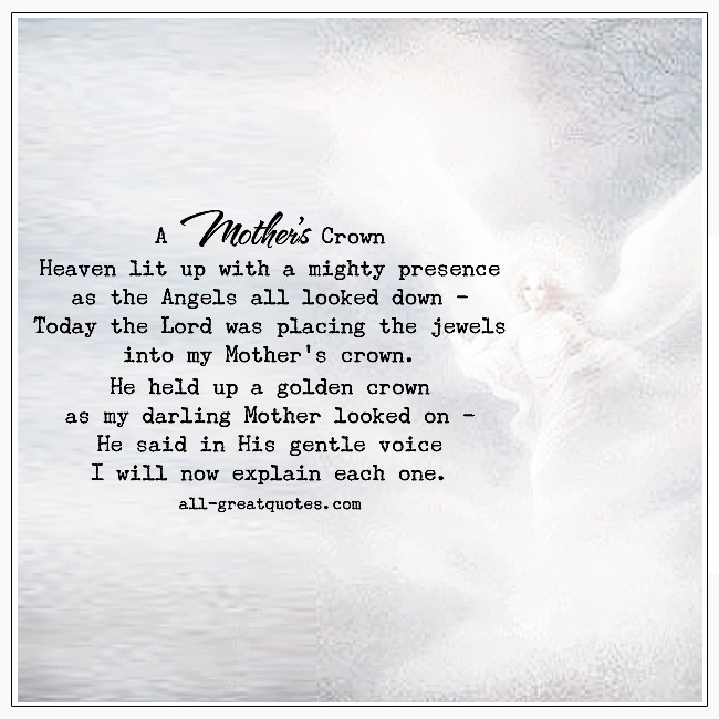 A Mothers Crown Mother In Heaven Grief Poems For Mother
